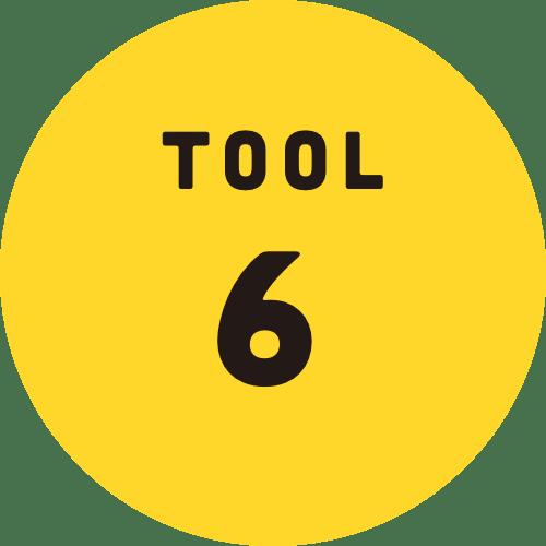 TOOL 6